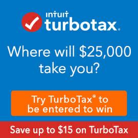 TurboTax. Where will $25,000 Take You?